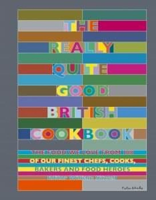 chance to win 'the really quite good british cook book'