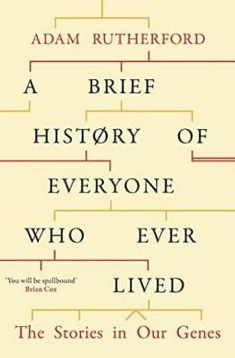 A Brief History of Everyone Who Ever Lived: The Stories in Our Genes (Kindle)