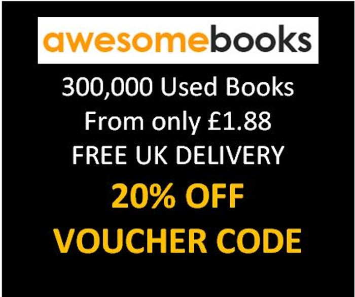 AWESOME BOOKS! Cheap Used Books EXTRA 20% OFF VOUCHER CODE + FREE UK DELIVERY