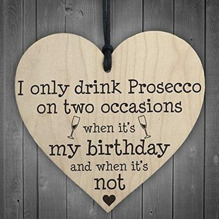Prosecco Novelty Wooden Heart Plaque