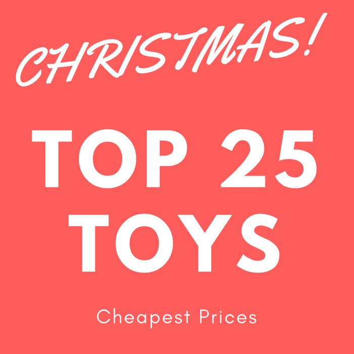 Christmas 2017 UK Top Toy Predictions 25 Hottest Toys & The Cheapest Prices