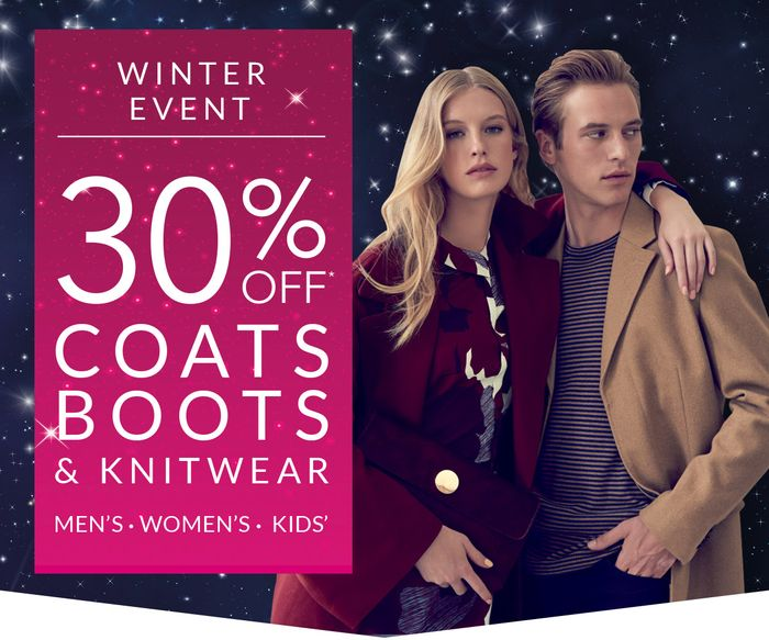 30% off Coats, Knitwear and Boots
