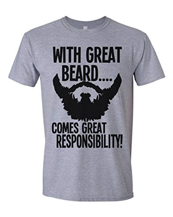 With Great Beard Comes Great Responsibility Mens T-Shirt [Apparel] ~