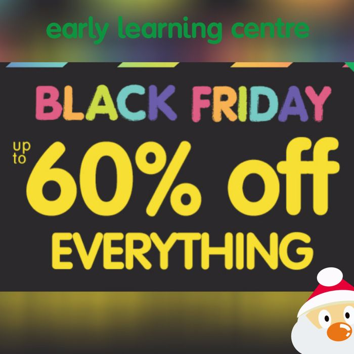 ELC Black Friday Sale - up to 60% off Toys!