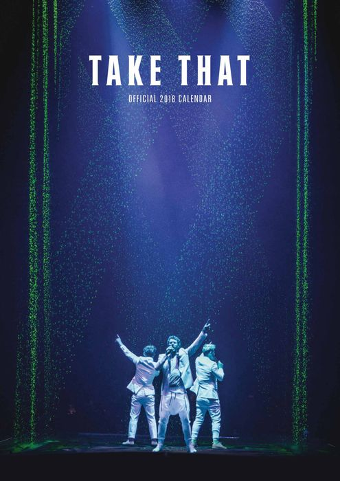 Take That Official A3 Calendar 2018