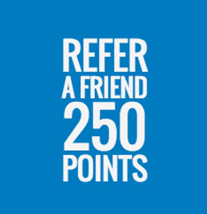 Refer a Friend and Get 250 Points!