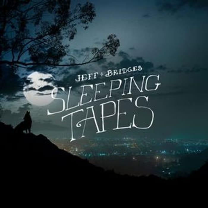 FREE Jeff Bridges Sleeping Tracks - to Help You Sleep!