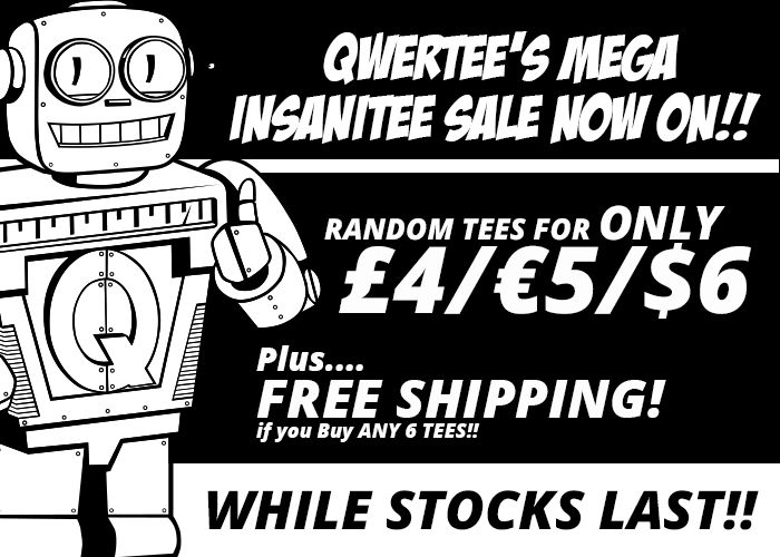 QWERTEE Mega Insanitee Sale