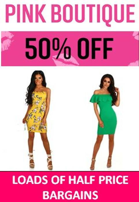 Lots of HALF PRICE Bargains in the PINK BOUTIQUE SALE