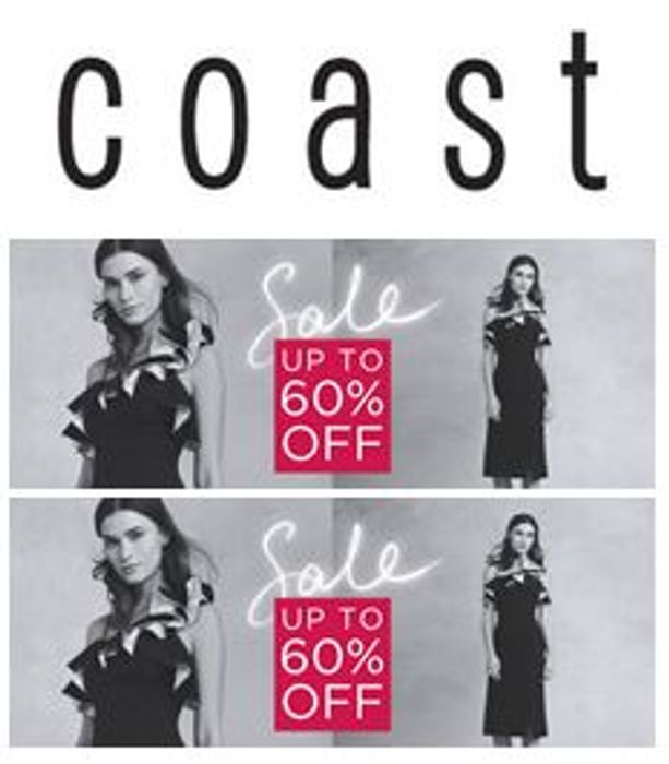 COAST Sale - up to 60% Off. Short Dresses...Maxi Dresses...Trousers...Tops...