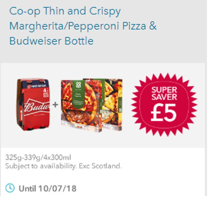 2 Co Op Fresh Pizzas and 4 Pack of Budweiser Meal Deal £5.00 (£4.50 NUS)