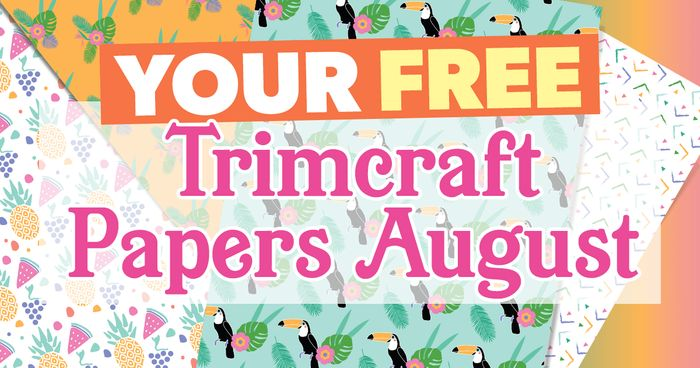 Crafts Beautiful - Free August Trimcraft Papers