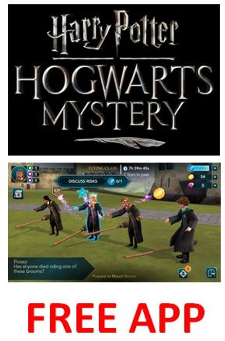 FREE APP - Harry Potter: Hogwarts Mystery for Android and iOS.