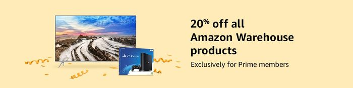 20% off EVERYTHING in Amazon Warehouse