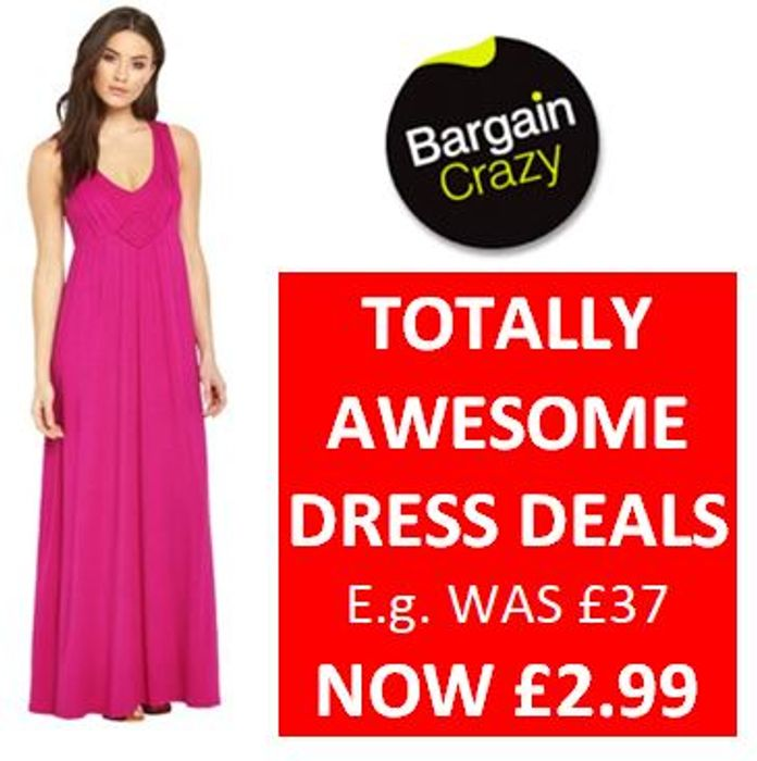 TOTALLY AWESOME DRESS DEALS FROM £2.99 (Were £32, £37, £45...)