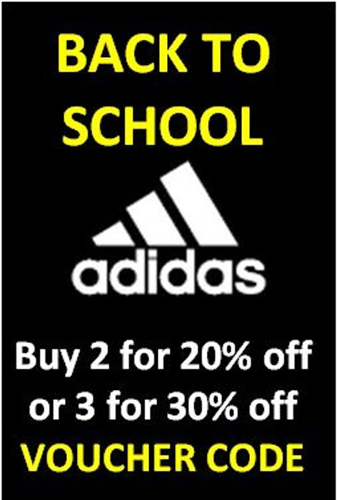 ADIDAS BACK TO SCHOOL - GET AN EXTRA 20% - 30% OFF with this code