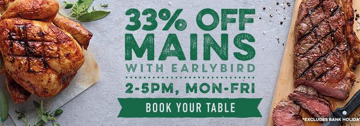 Harvester   33% off Mains with Our Earlybird Offer!