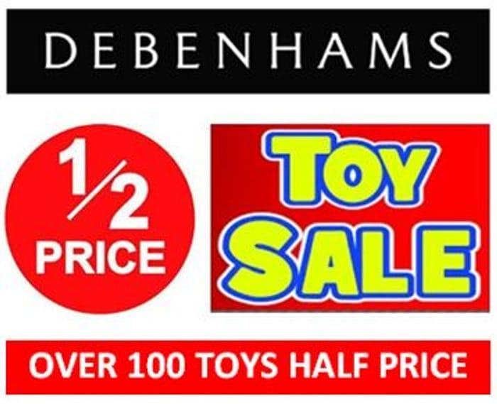 Debenhams TOY SALE - OVER 100 HALF PRICE DEALS!