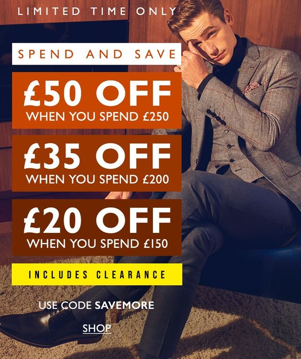 £20 off £150 Spend/£35 off £200 Spend/£50 off £250 Spend