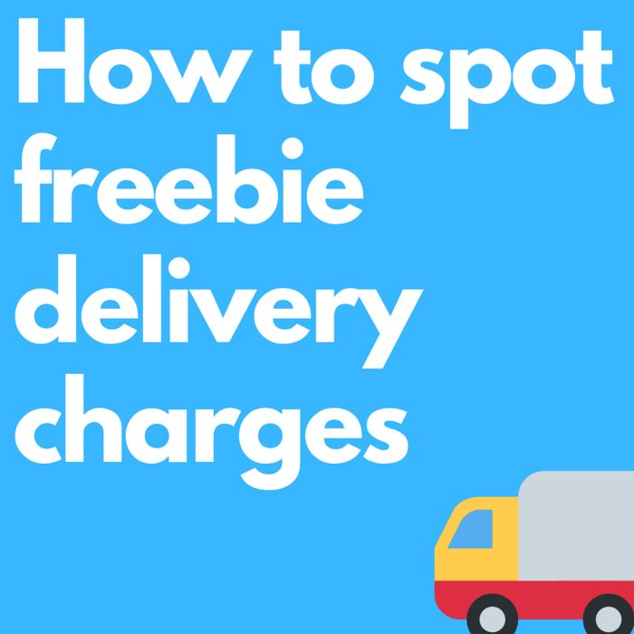 How to Spot Freebies with Delivery Charges