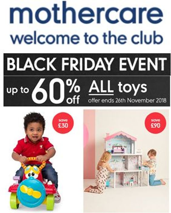 Mothercare BLACK FRIDAY EVENT - up to 60% off ALL TOYS - Bargains Galore!