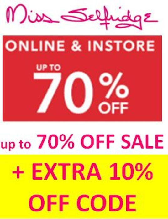 MISS SELFRIDGE Further Reductions ( <70% OFF) plus EXTRA 10% off CODE