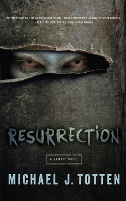 Resurrection: A Zombie Novel Michael J Totten Kindle Edition Free at Amazon
