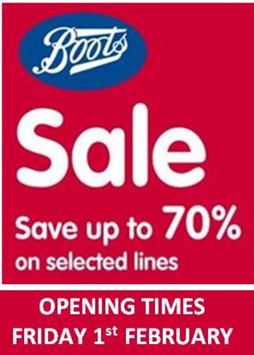 BOOTS 70% OFF SALE - FRIDAY 1st FEBRUARY - STORE OPENING TIMES?