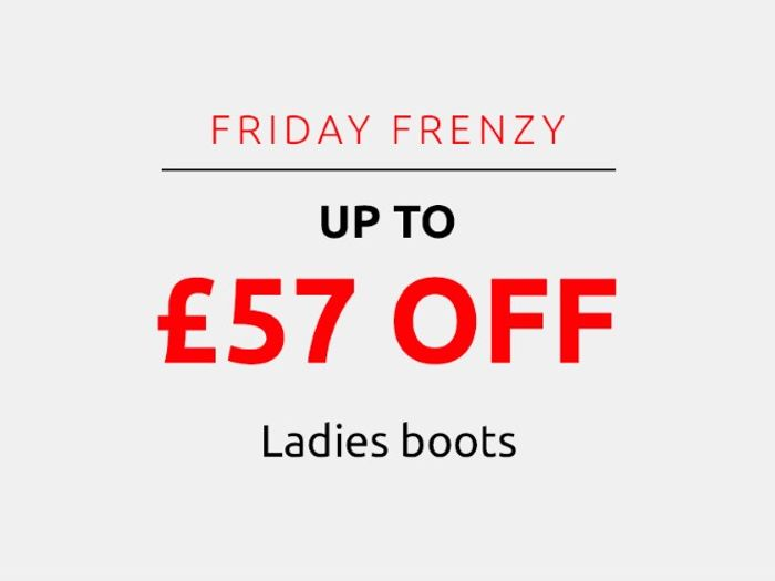 Save up to £57 on Ladies Boots | Frenzy Friday