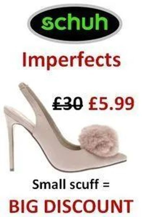 Schuh Imperfects. Where Small Scuff = HUGE DISCOUNT