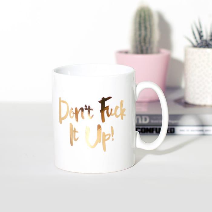 Don't F*ck It up Mug