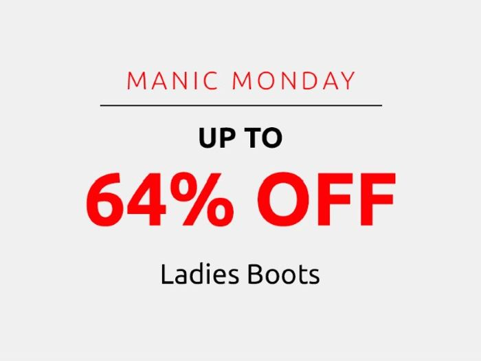 Save up to 64% on Ladies' Boots | Manic Monday