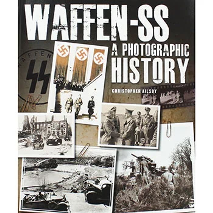 Waffen-SS - a Photographic History  FREE - Click & Collect