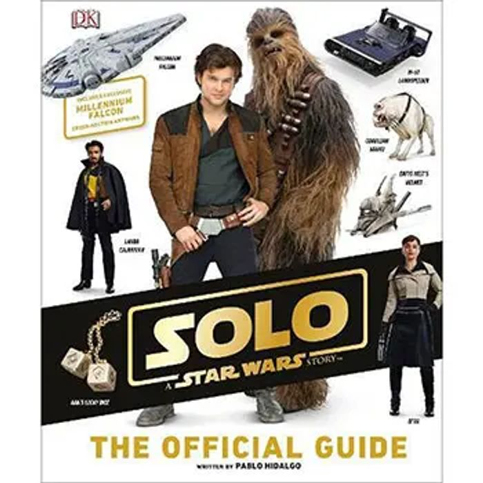 Solo - a Star Wars Story - the Official Guide Hardback Click & Collect
