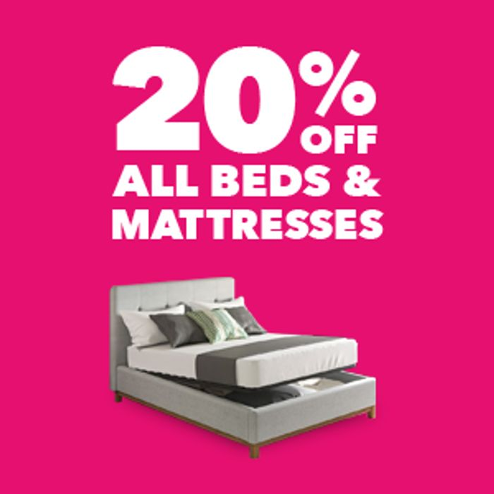 20% off Bed Frames and Mattresses