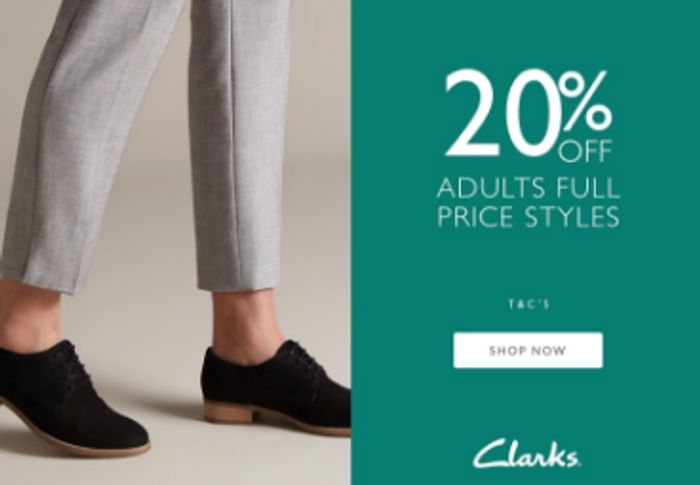 9b53d5b3 20% off Adult Shoes at Clarks! (Free Delivery on Orders over £50 ...
