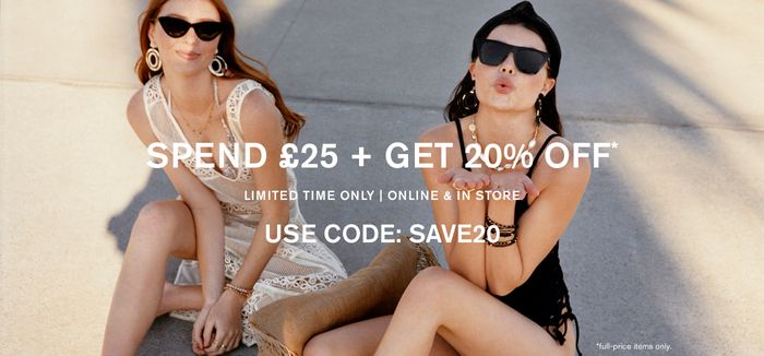 Spend £25 and Get20% Off
