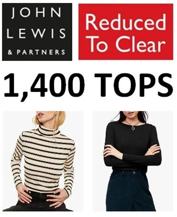 1,400 TOPS Reduced to Clear! Up to 80% OFF at JOHN LEWIS