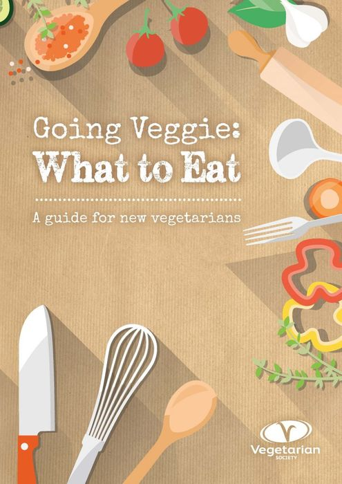 Free Going Veggie: What to Eat - A Guide For New Vegetarians