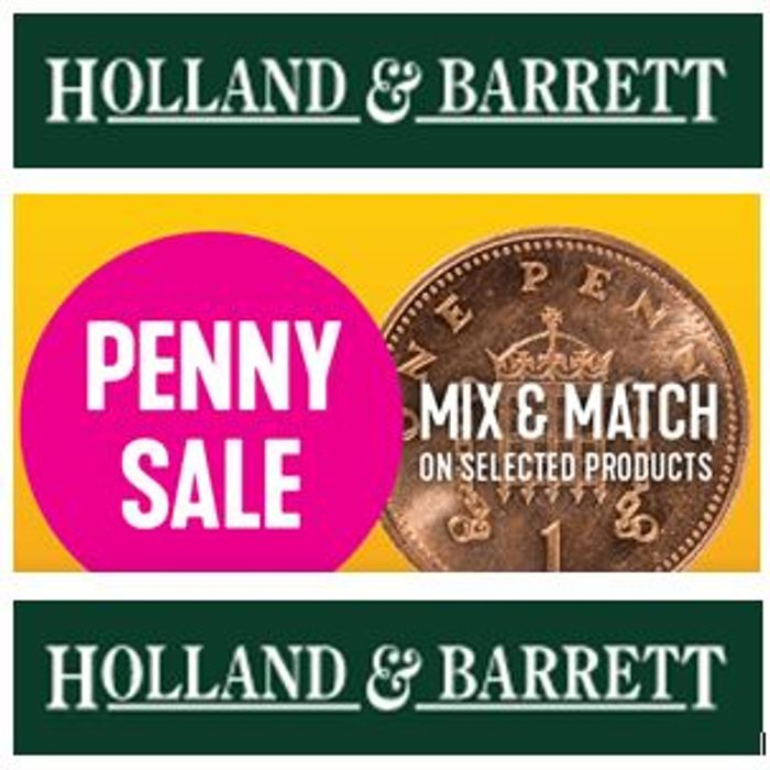 PENNY SALE - Buy One Get One for a Penny - Holland & Barrett