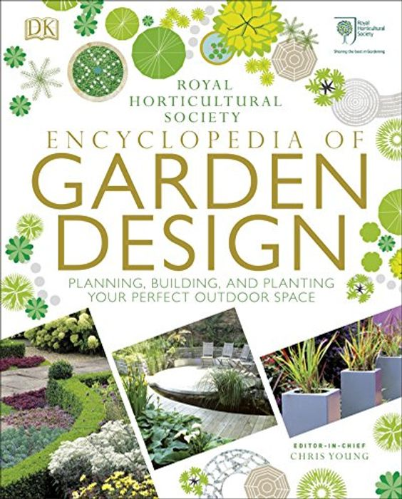 RHS Encyclopedia of Garden Design: Planning, Building & Planting ***4.6 STARS***