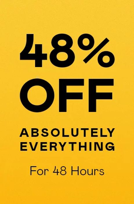 48% off Everything