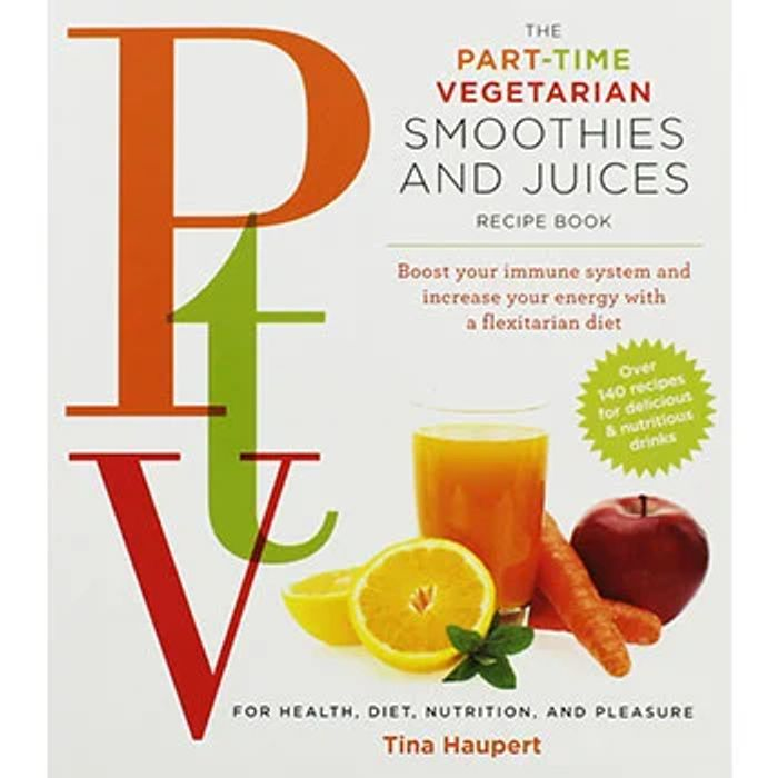 Part-Time Vegetarian - Smoothies and Juices