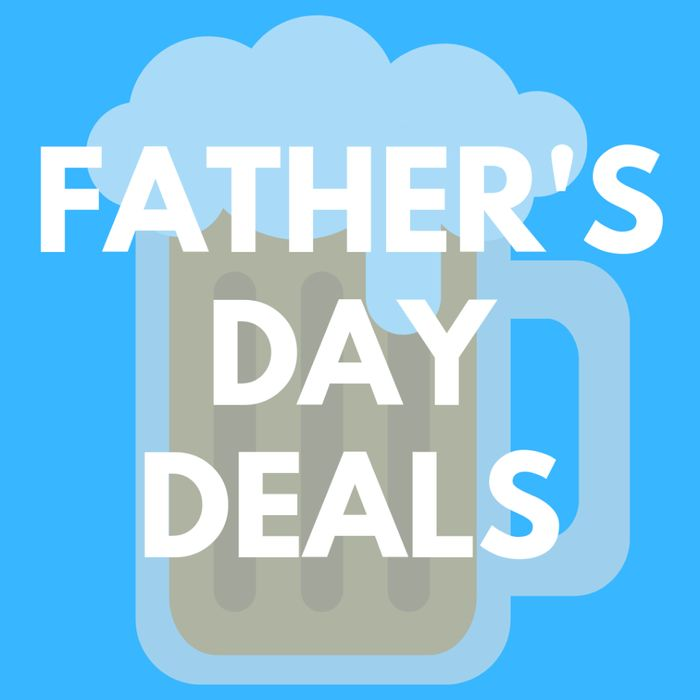 Dad's Go Free! Fathers Day Deals 2019