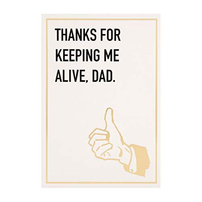 Father's Day Card Funny by Hallmark | Keeping Me Alive - Small