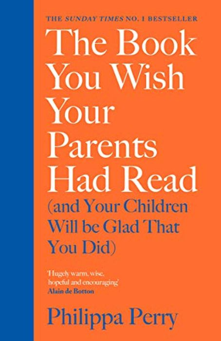 The Book You Wish Your Parents Had Read, & Your Kids Will Be Glad That You Did