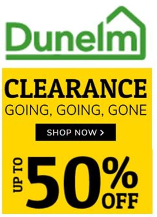 Dunelm CLEARANCE BARGAINS