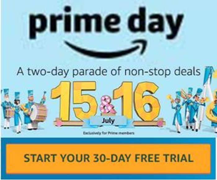 Amazon Prime Day is 15th July 2019 - START YOUR FREE TRIAL