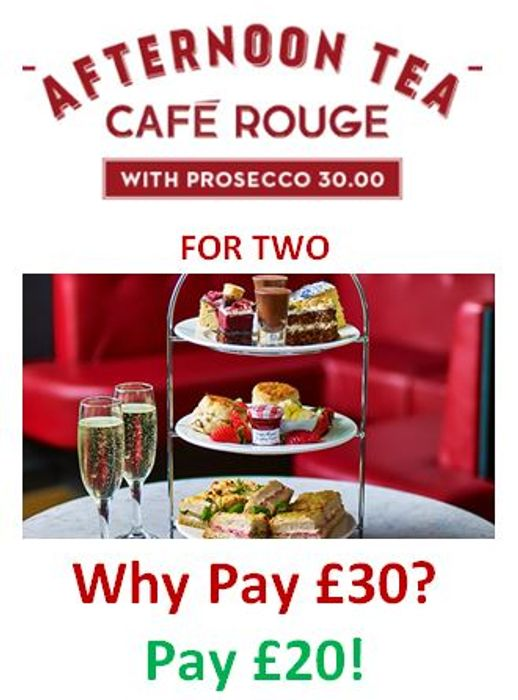 Afternoon Tea for Two with Prosecco at Cafe Rouge - Don't Pay £30, Pay £20!