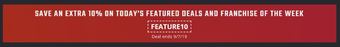 Save an Extra 10% on Today's Featured Deals and Franchise of the Week